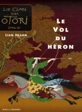 le_vol_du_heron_le_clan_des_otori_tome_4